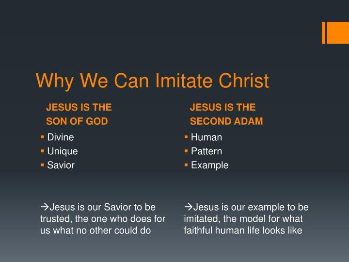 Why we can imitate christ