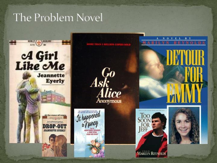 The Problem Novel