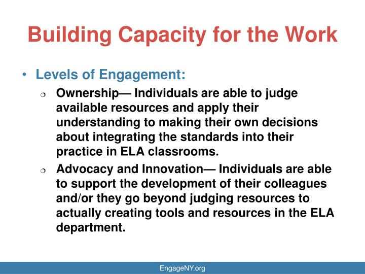 Building Capacity for the Work
