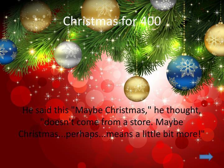 Christmas for 400