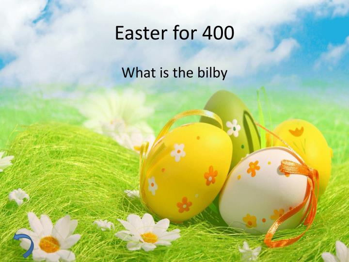 Easter for 400