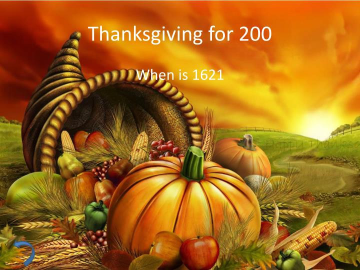 Thanksgiving for 200