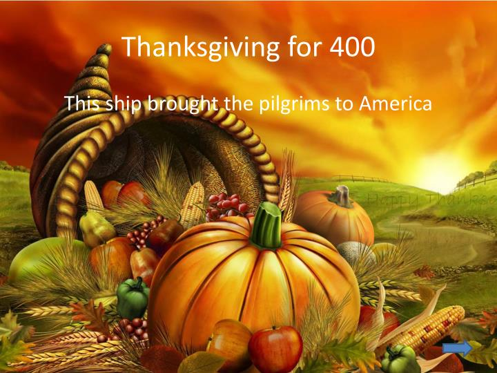 Thanksgiving for 400