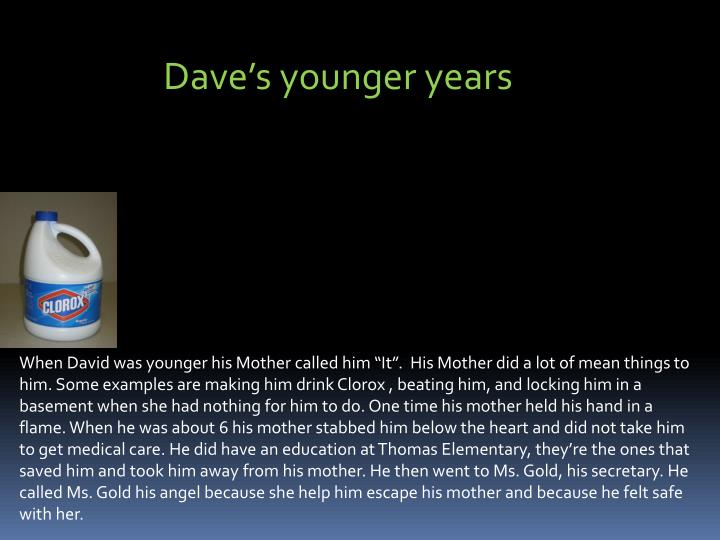 Dave's younger years