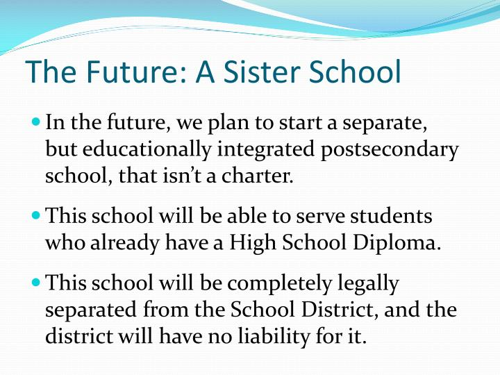 The Future: A Sister School