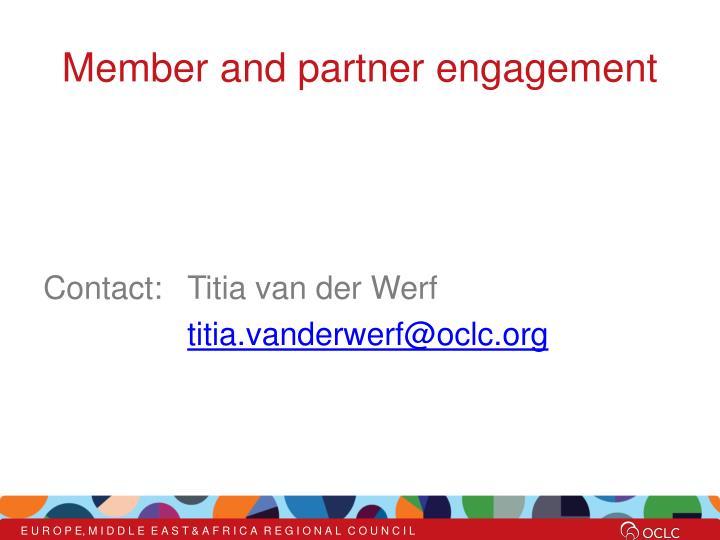 Member and partner engagement
