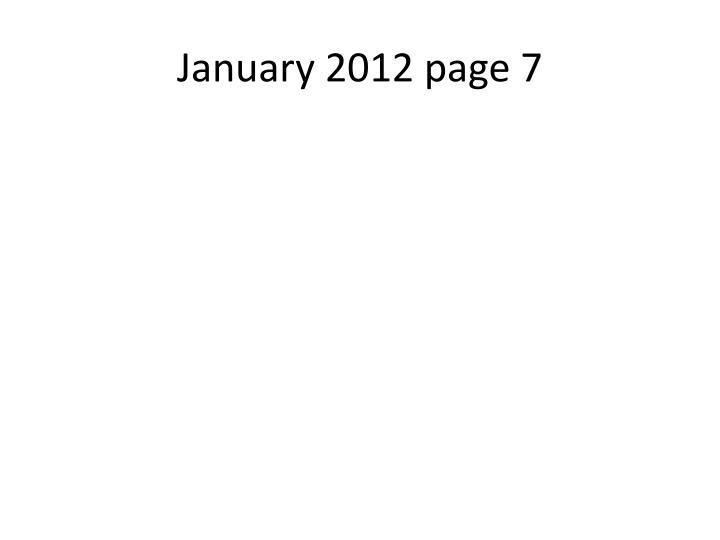 January 2012 page 7