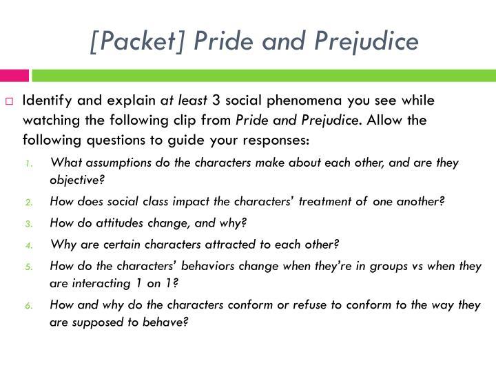 Packet pride and prejudice