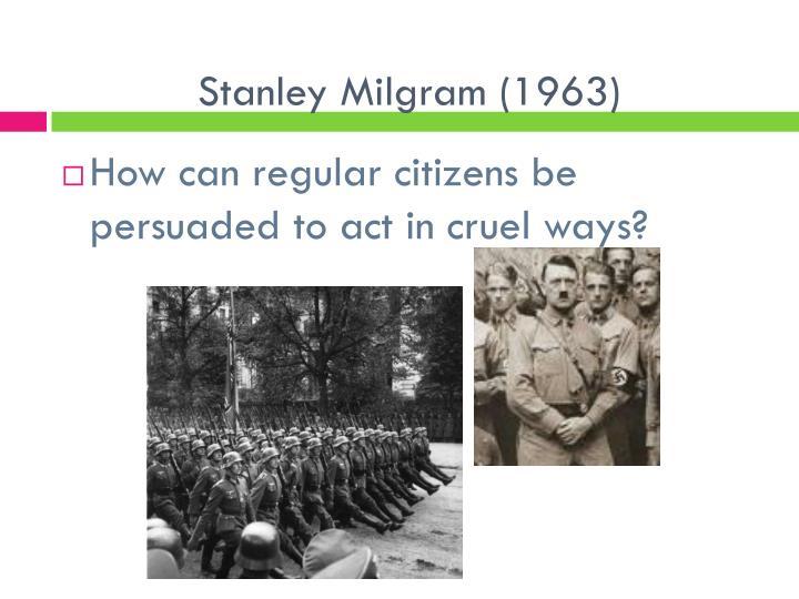 Stanley Milgram (1963)