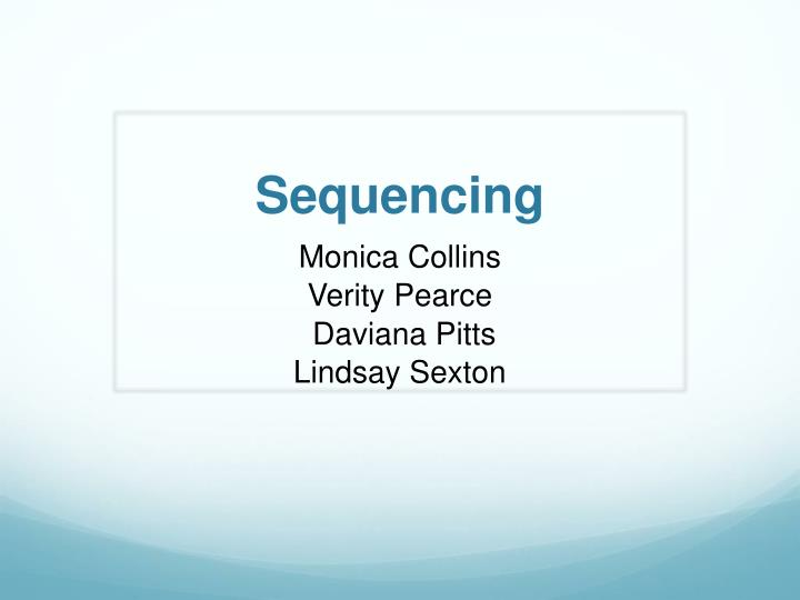 sequencing n.