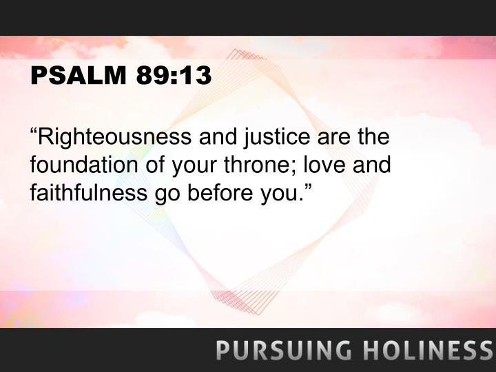 PSALM 89:13
