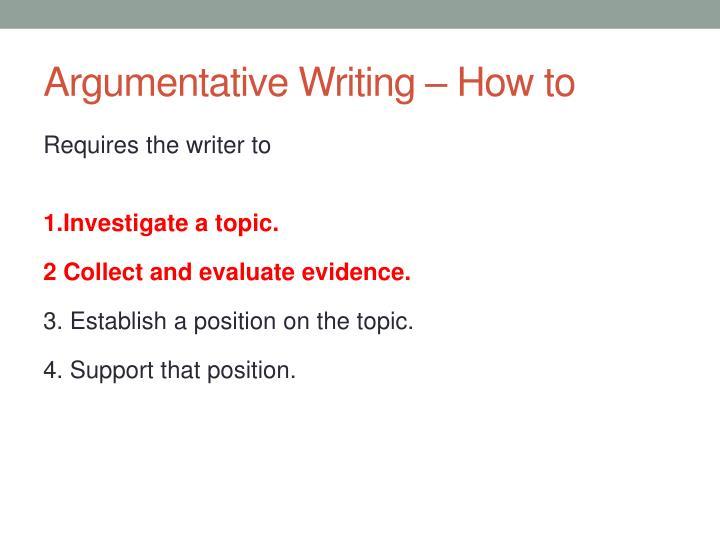 Argumentative Writing – How to