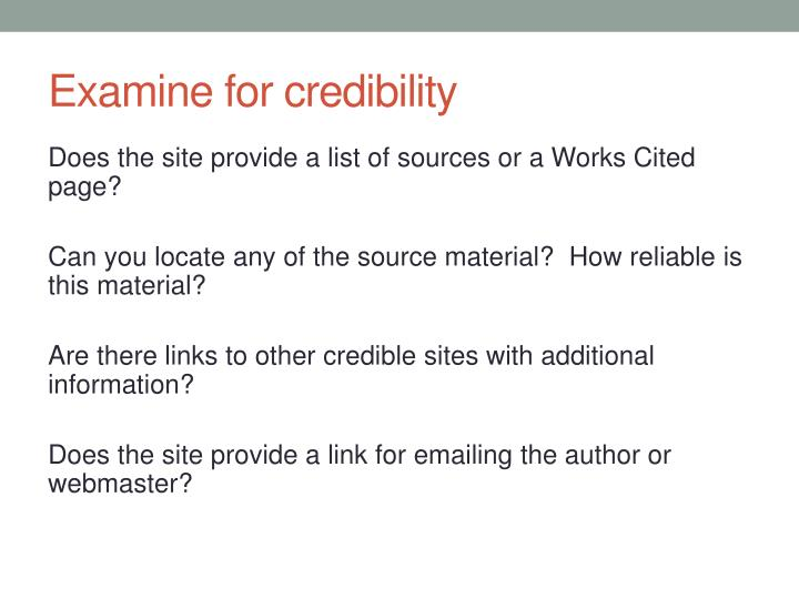 Examine for credibility