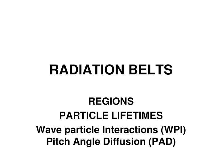 RADIATION BELTS
