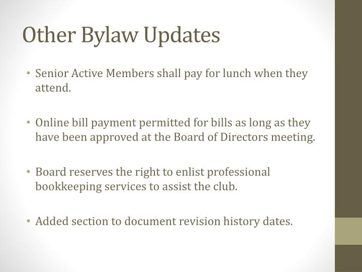 Other Bylaw Updates