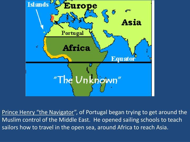 "Prince Henry ""the Navigator"