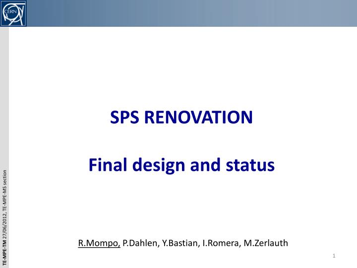 sps renovation final design and status n.