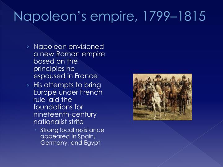 Napoleon's empire, 1799–1815