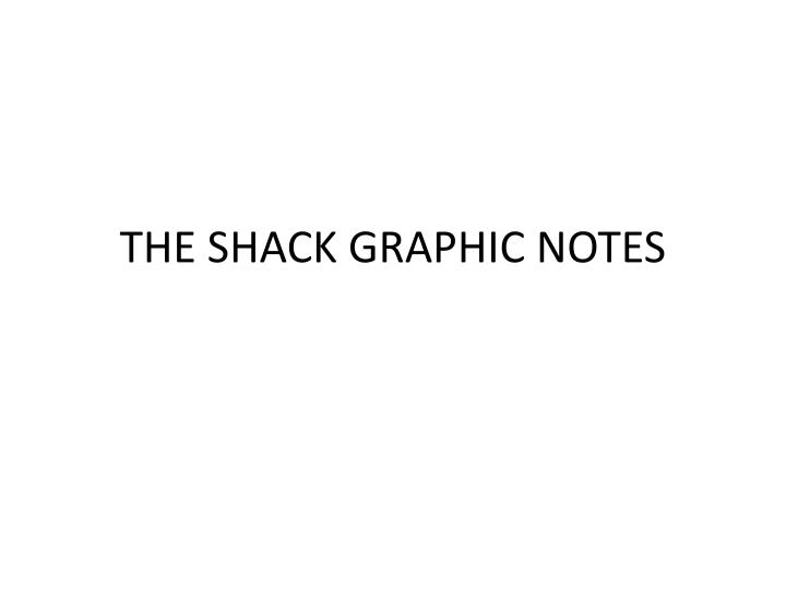 the shack graphic notes n.