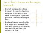 how to sketch squares and rectangles continued