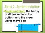 step 2 sedimentation