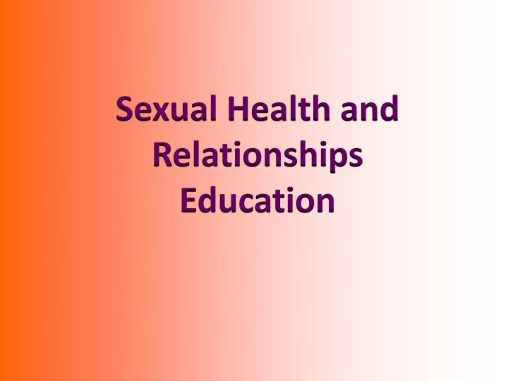 Sexual Health and Relationships Education