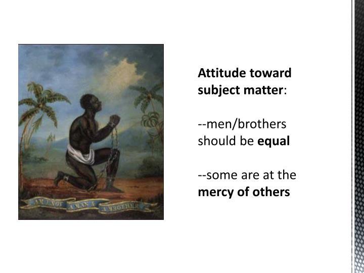 Attitude toward subject matter