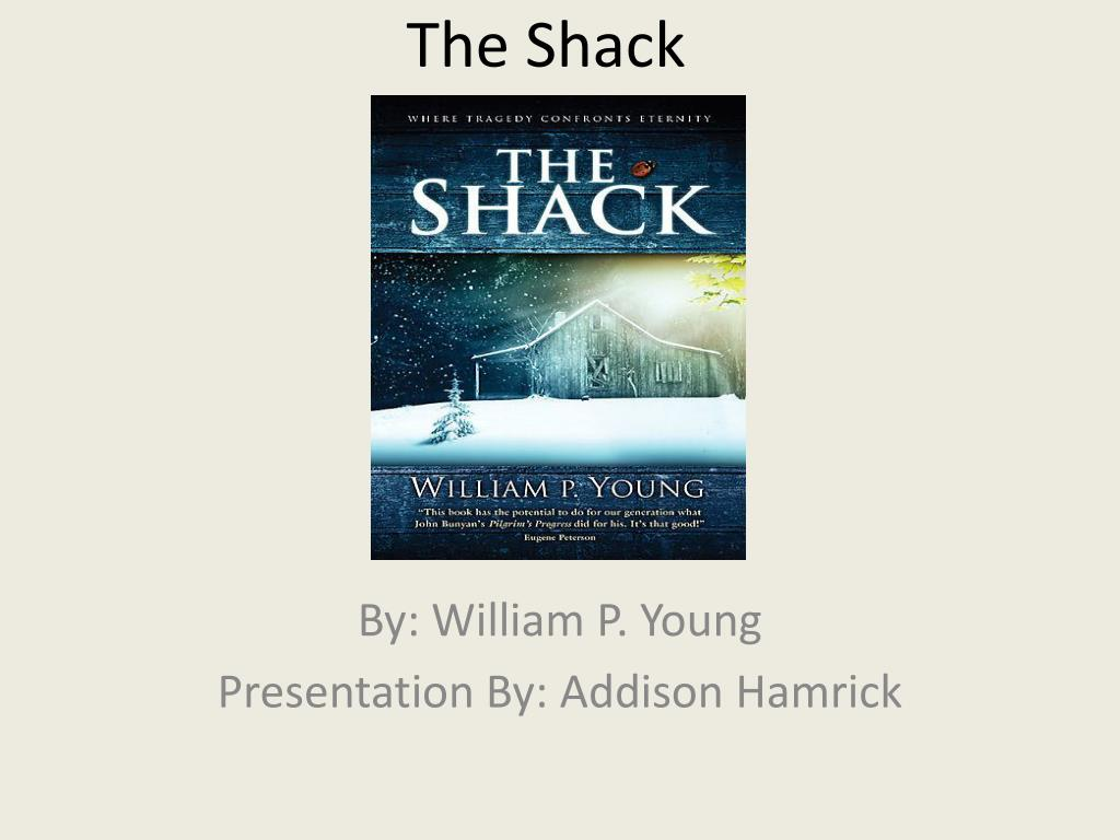 Ppt The Shack Powerpoint Presentation Id 2642326
