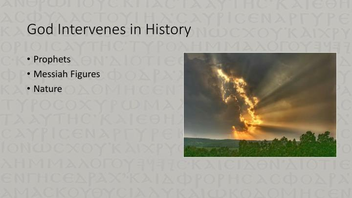 God Intervenes in History