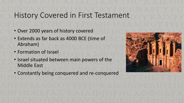 History Covered in First Testament
