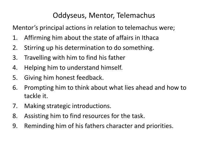 Oddyseus, Mentor, Telemachus