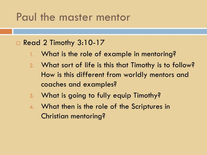 Paul the master mentor