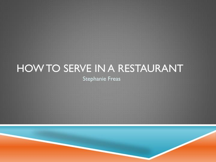 how to serve in a restaurant n.