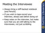 meeting the interviewee