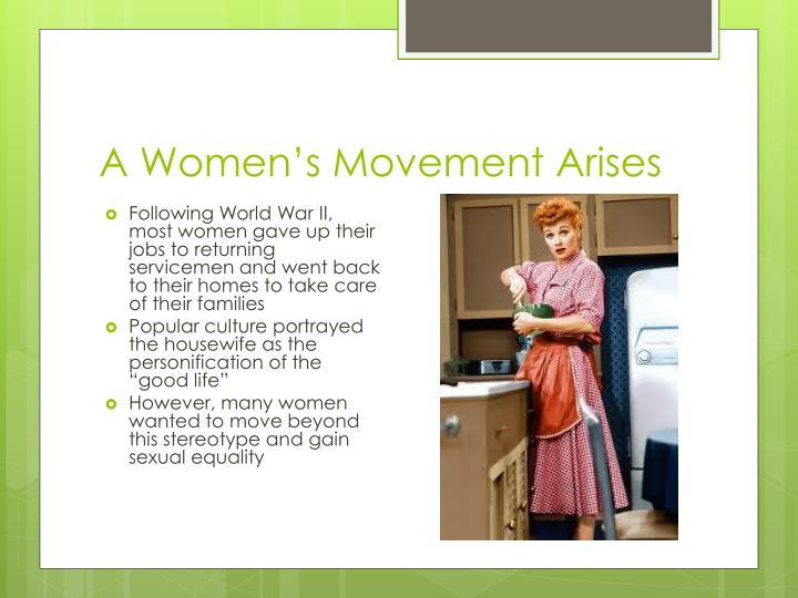 A women s movement arises