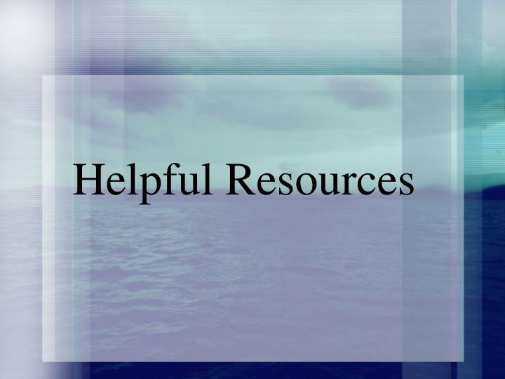 Helpful Resources