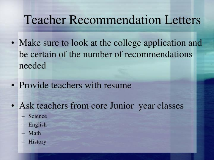 Teacher Recommendation Letters