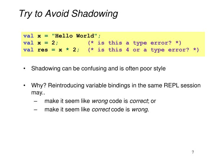 Try to Avoid Shadowing