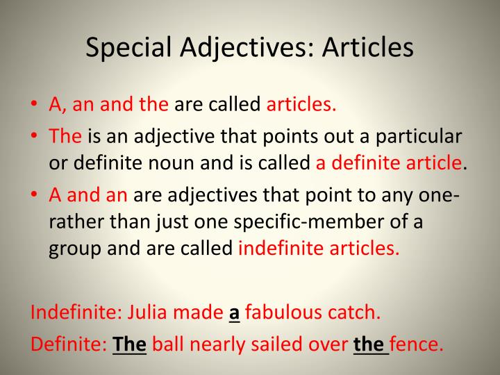 Special Adjectives: Articles