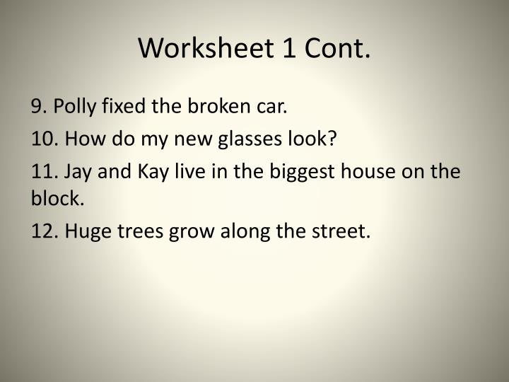 Worksheet 1 Cont.