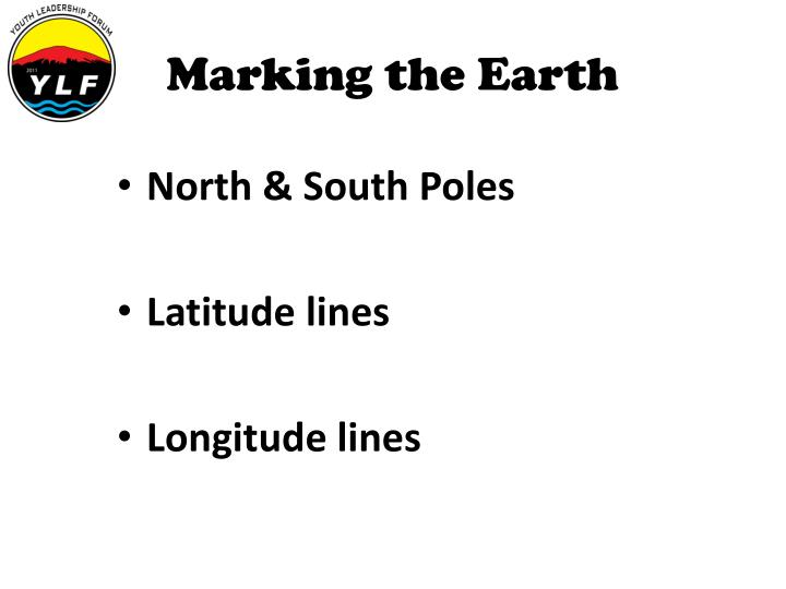 Marking the Earth