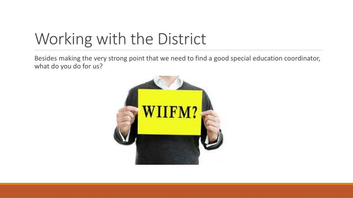 Working with the District