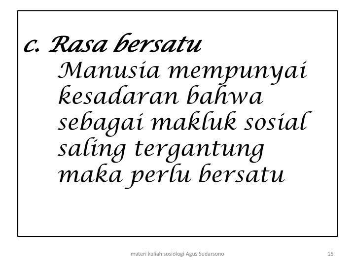 c. Rasa