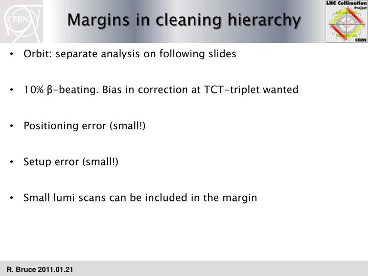 Margins in cleaning hierarchy