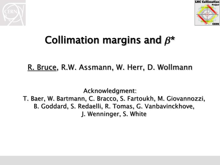 Collimation margins and