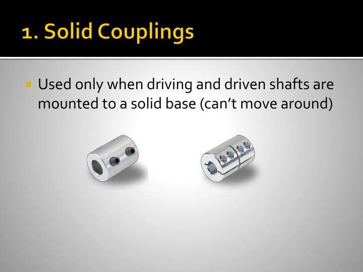 1. Solid Couplings