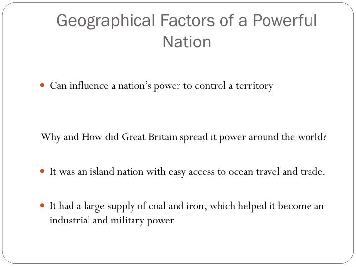 Geographical Factors of a Powerful Nation
