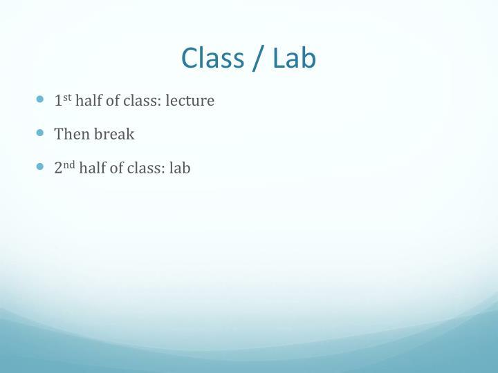 Class / Lab