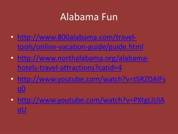 Alabama Fun