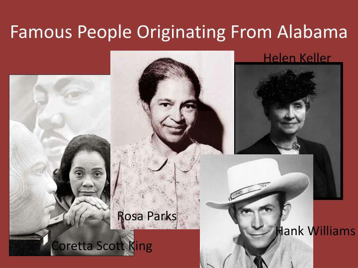 Famous People Originating From Alabama